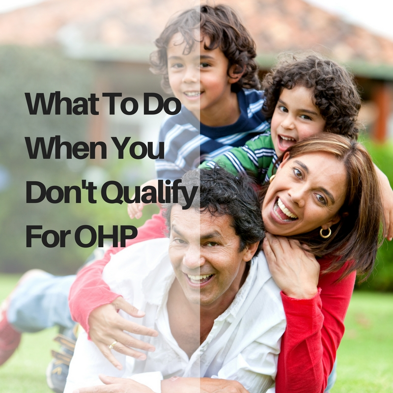 What To Do When You Don't Qualify For OHP