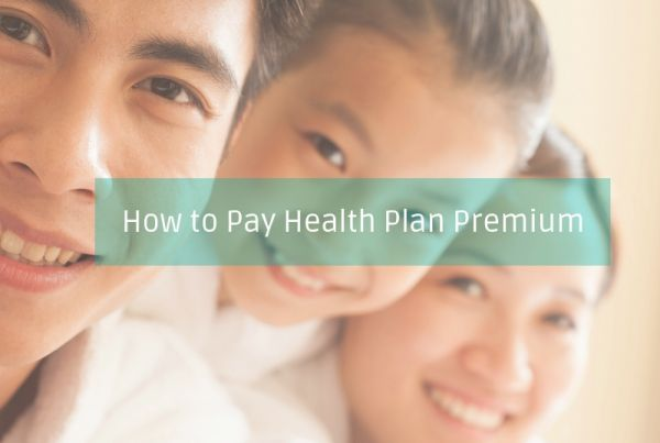 How to Pay Health Plan Premium