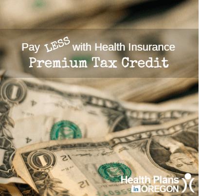 health insurance premium tax credit health plans in oregon