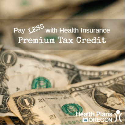 health insurance premium tax credit health plans in oregon